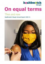 Healthwatch Slough annual report 2020-2021